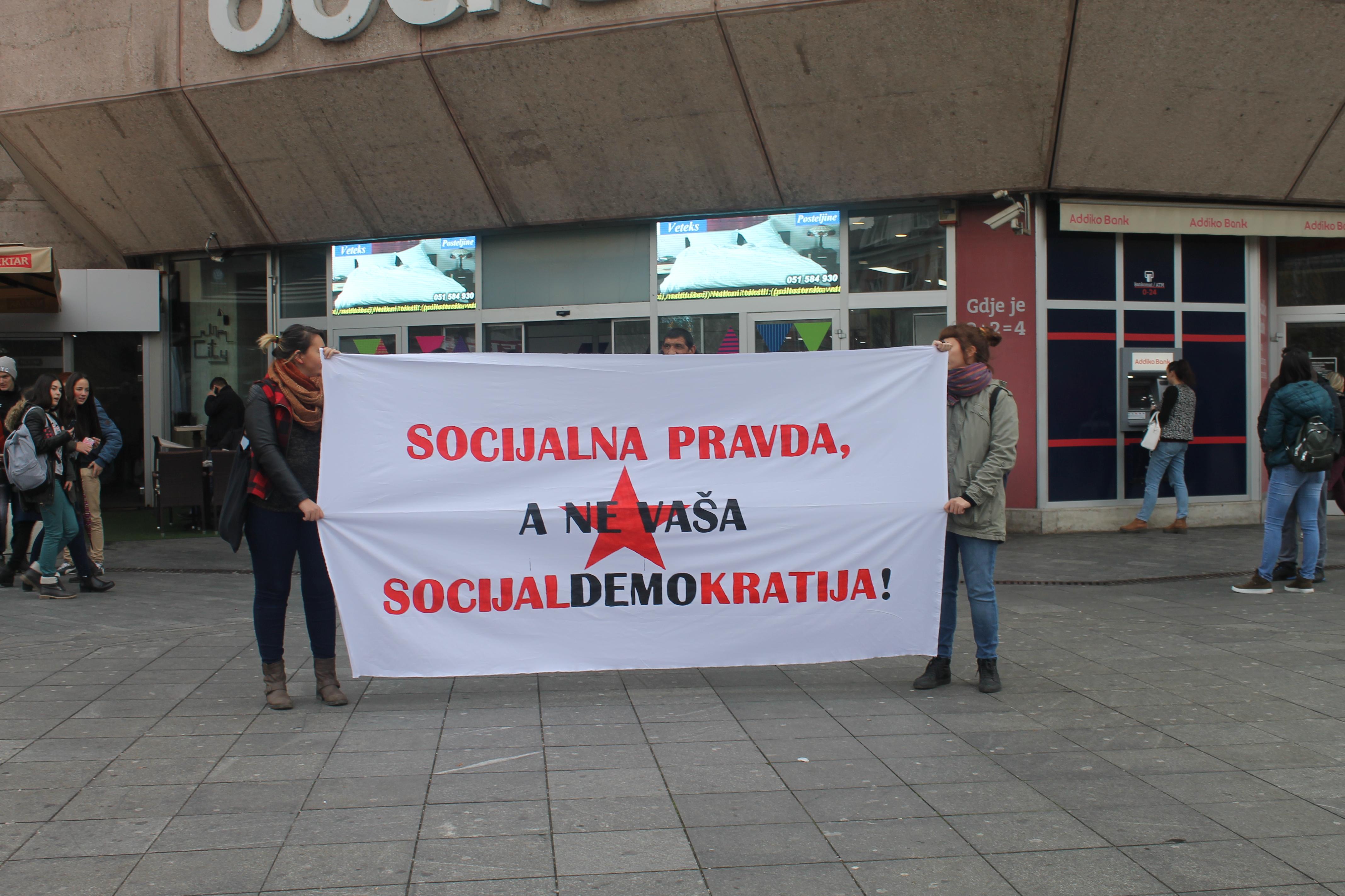 Socijalna pravda, a ne vaša socijaldemokratija!